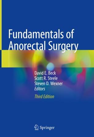 Fundamentals Anorectal Surgery 2019 978-3-319-65966-4