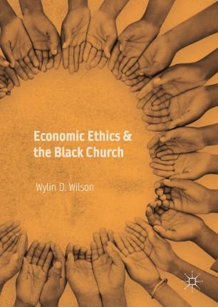 Economic Ethics & the Black Church :