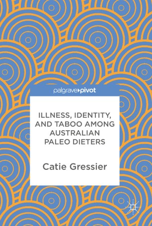 Illness, Identity, and Taboo among Australian Paleo Dieters