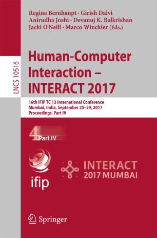 Human-Computer Interaction – INTERACT 2017