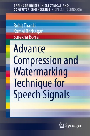 Advance Compression and Watermarking Technique for Speech Signals :