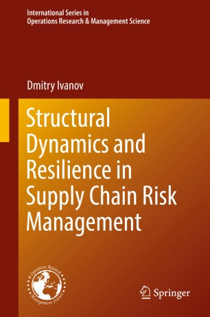 Structural Dynamics and Resilience in Supply Chain Risk Management :