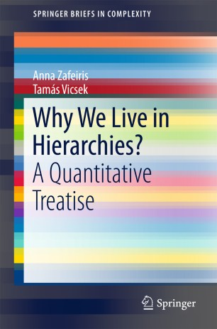 Why We Live in Hierarchies?