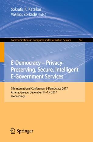 E-Democracy – Privacy-Preserving, Secure, Intelligent E-Government Services