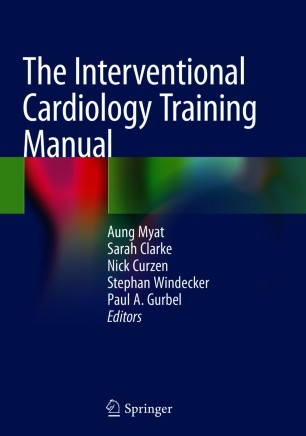 Interventional Cardiology Training Manual 2018 978-3-319-71635-0