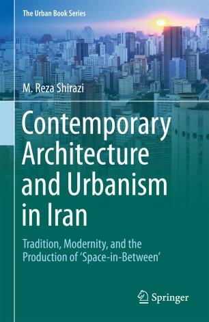 Contemporary Architecture and Urbanism in Iran