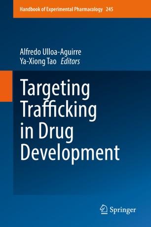 Targeting Trafficking Drug Development 2018 978-3-319-74164-2