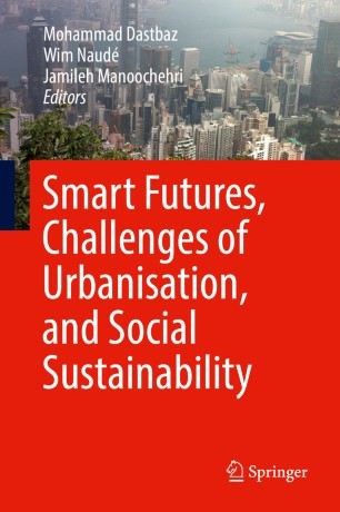 Smart Futures, Challenges of Urbanisation, and Social Sustainability