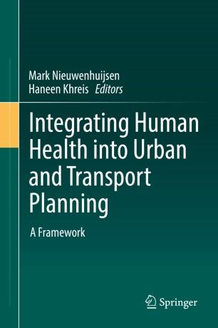 springer.com - Integrating Human Health into Urban and Transport Planning | SpringerLink