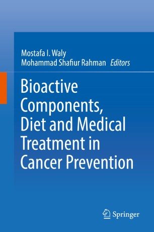 Bioactive Components, Diet and Medical Treatment in Cancer
