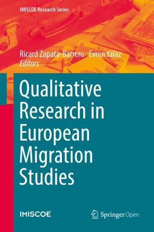 Qualitative Research in European Migration Studies
