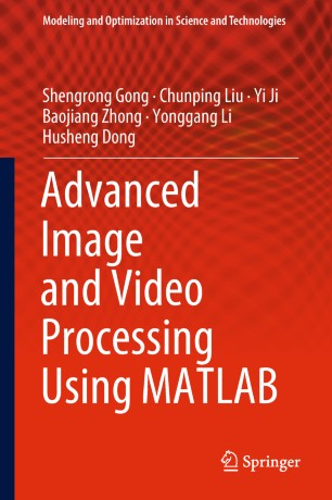 Advanced Image and Video Processing Using MATLAB   SpringerLink