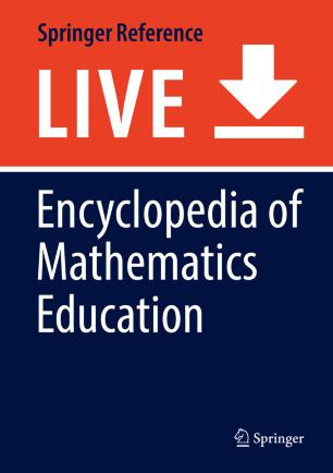 [Encyclopedia of Mathematics Education]