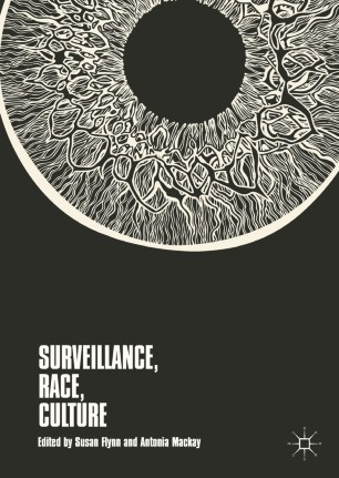 Surveillance, Race, Culture | SpringerLink