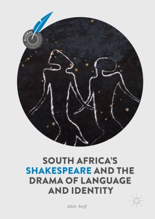 South Africa's Shakespeare and the Drama of Language and Identity