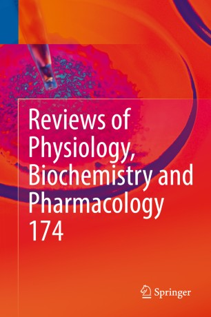 Reviews Physiology, Biochemistry Pharmacology 2018 978-3-319-78774-9