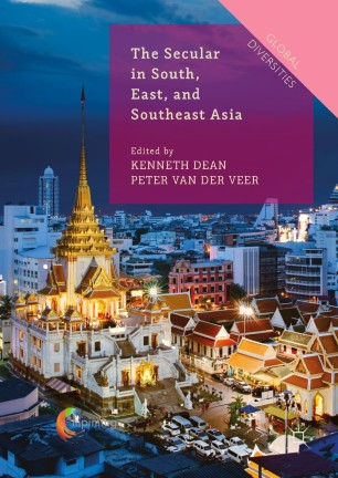 The Secular in South, East, and Southeast Asia