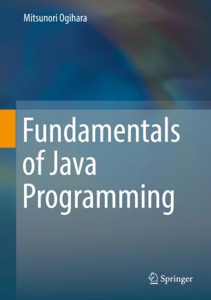 Fundamentals of Java Programming | SpringerLink