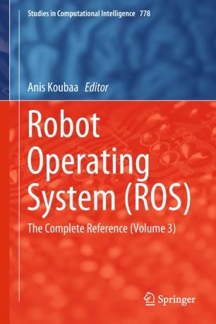 Robot Operating System (ROS) | SpringerLink