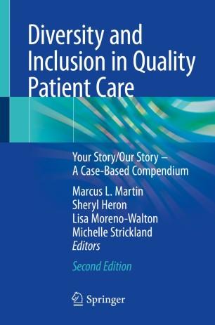 Diversity Inclusion Quality Patient Care 978-3-319-92762-6