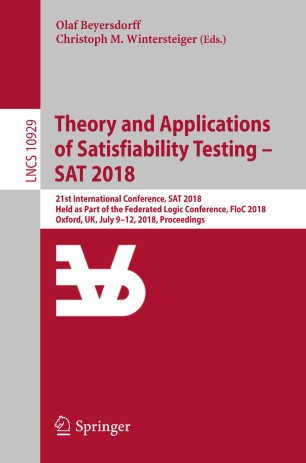 Theory and Applications of Satisfiability Testing – SAT 2018
