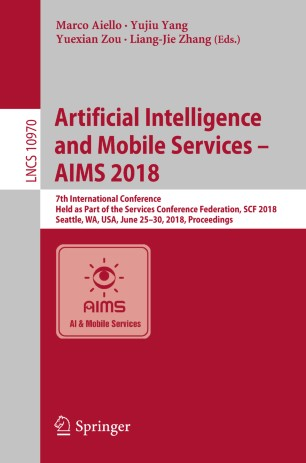 Artificial Intelligence and Mobile Services – AIMS 2018