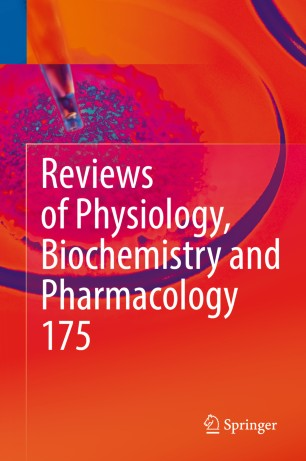 Reviews Physiology, Biochemistry Pharmacology 2019 978-3-319-95288-8