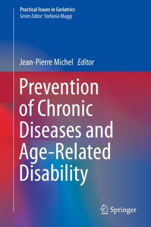 Prevention Chronic Diseases Age-Related Disability 978-3-319-96529-1