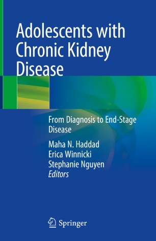 Adolescents with Chronic Kidney Disease 978-3-319-97220-6