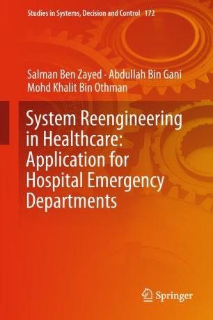 System Reengineering Healthcare:Application Hospital EmergencyDepartments 978-3-319-98104-8