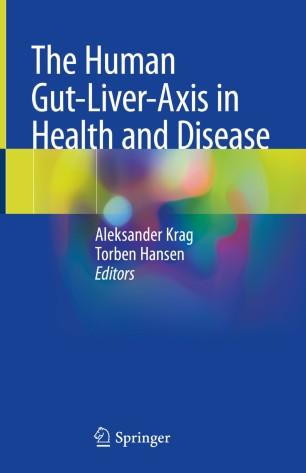 Human Gut-Liver-Axis Health Disease 2019 978-3-319-98890-0