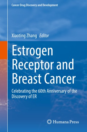 Estrogen Receptor Breast Cancer 2019 978-3-319-99350-8