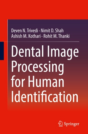 Dental Image Processing Human Identification 978-3-319-99471-0