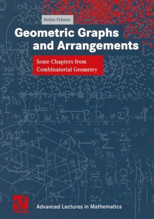 Geometric Graphs and Arrangements
