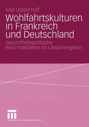 Wohlfahrtskulturen in Frankreich und Deutschland