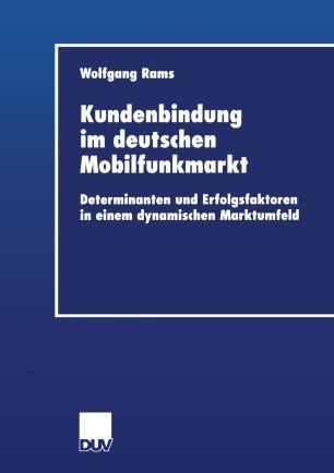 Kundenbindung im deutschen Mobilfunkmarkt