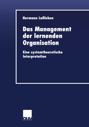 Das Management der lernenden Organisation
