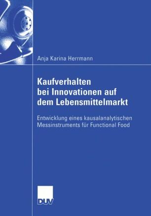 Kaufverhalten bei Innovationen auf dem Lebensmittelmarkt