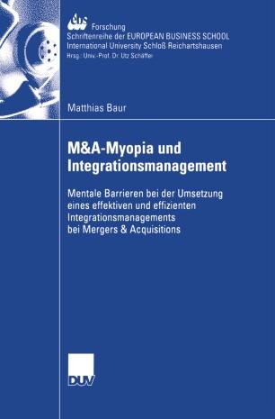 M&A-Myopia und Integrationsmanagement