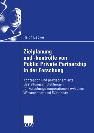 Zielplanung und -kontrolle von Public Private Partnership in der Forschung
