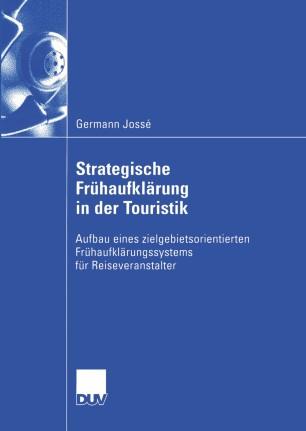 Strategische Frühaufklärung in der Touristik
