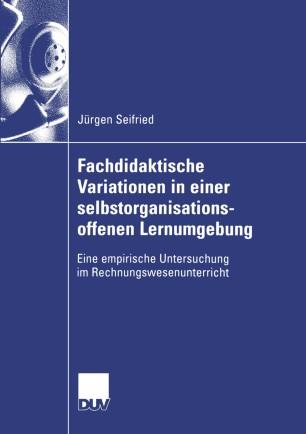 Fachdidaktische Variationen in einer selbstorganisationsoffenen Lernumgebung