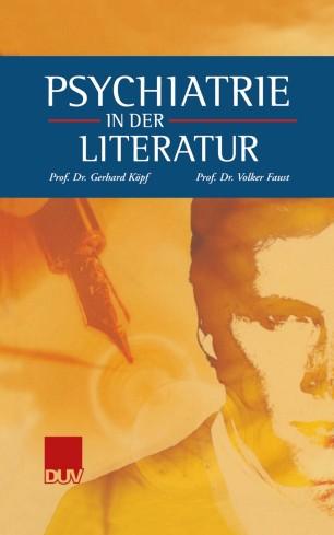 Psychiatrie in der Literatur