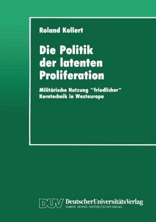 Die Politik der latenten Proliferation