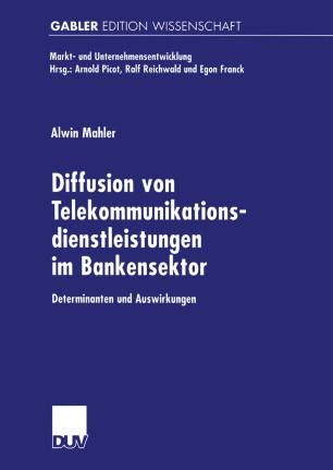 Diffusion von Telekommunikationsdienstleistungen im Bankensektor