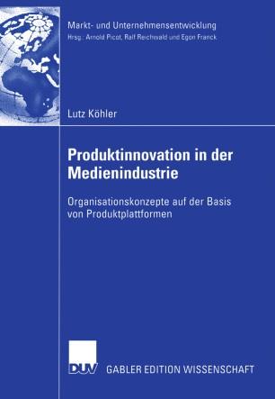 Produktinnovation in der Medienindustrie
