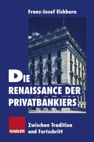 Die Renaissance der Privatbankiers