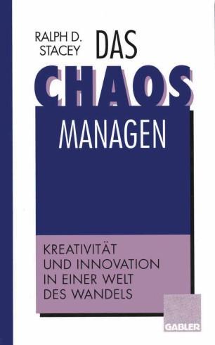Das Chaos managen