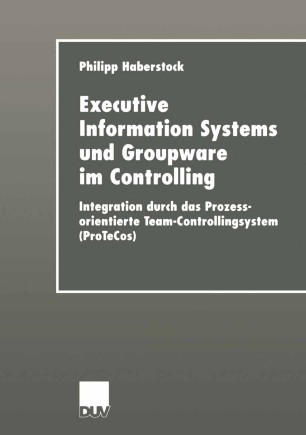 Executive Information Systems und Groupware im Controlling