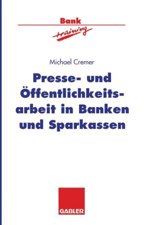 Presse- und Öffentlichkeitsarbeit in Banken und Sparkassen